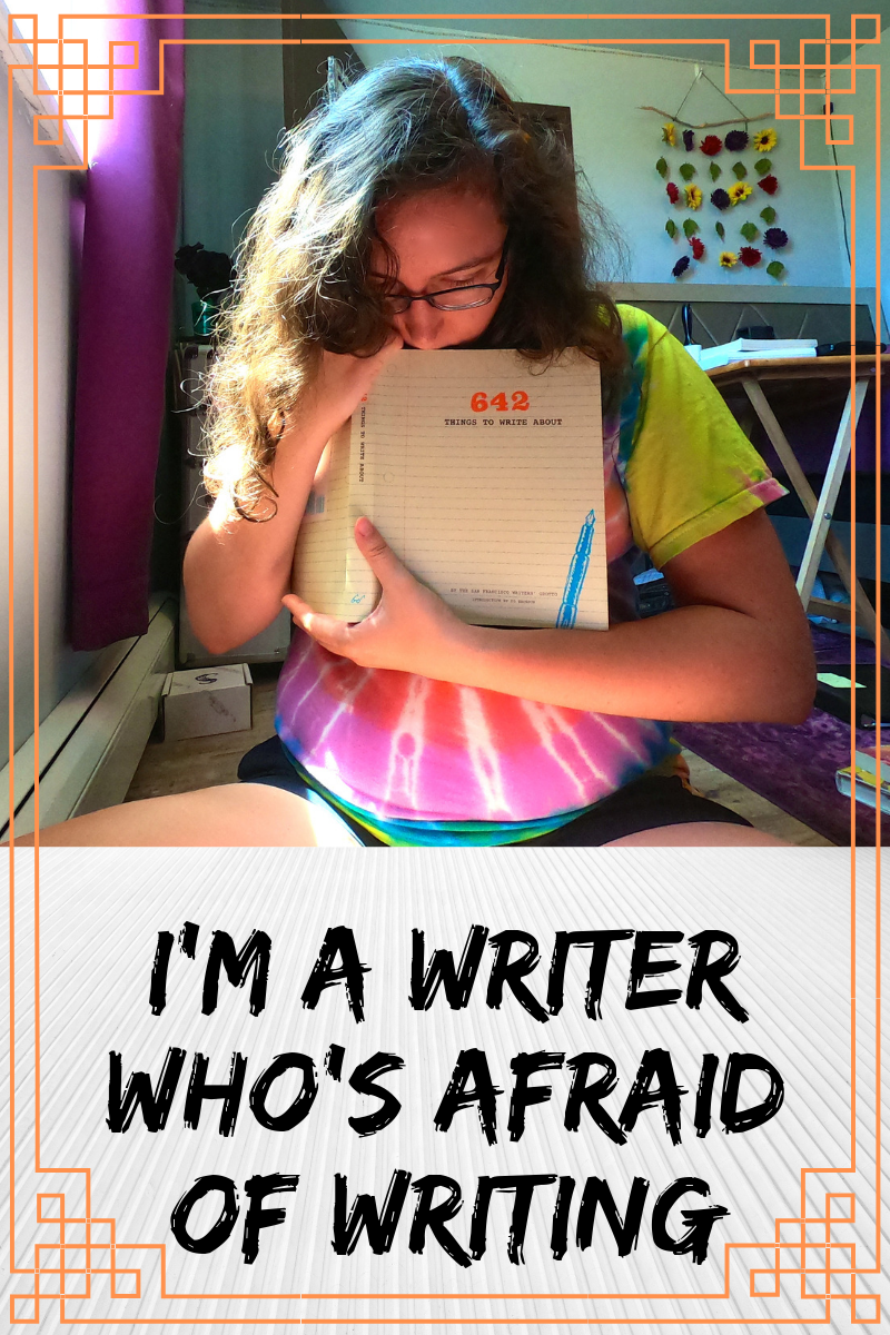 A Writer Who's Afraid of Writing