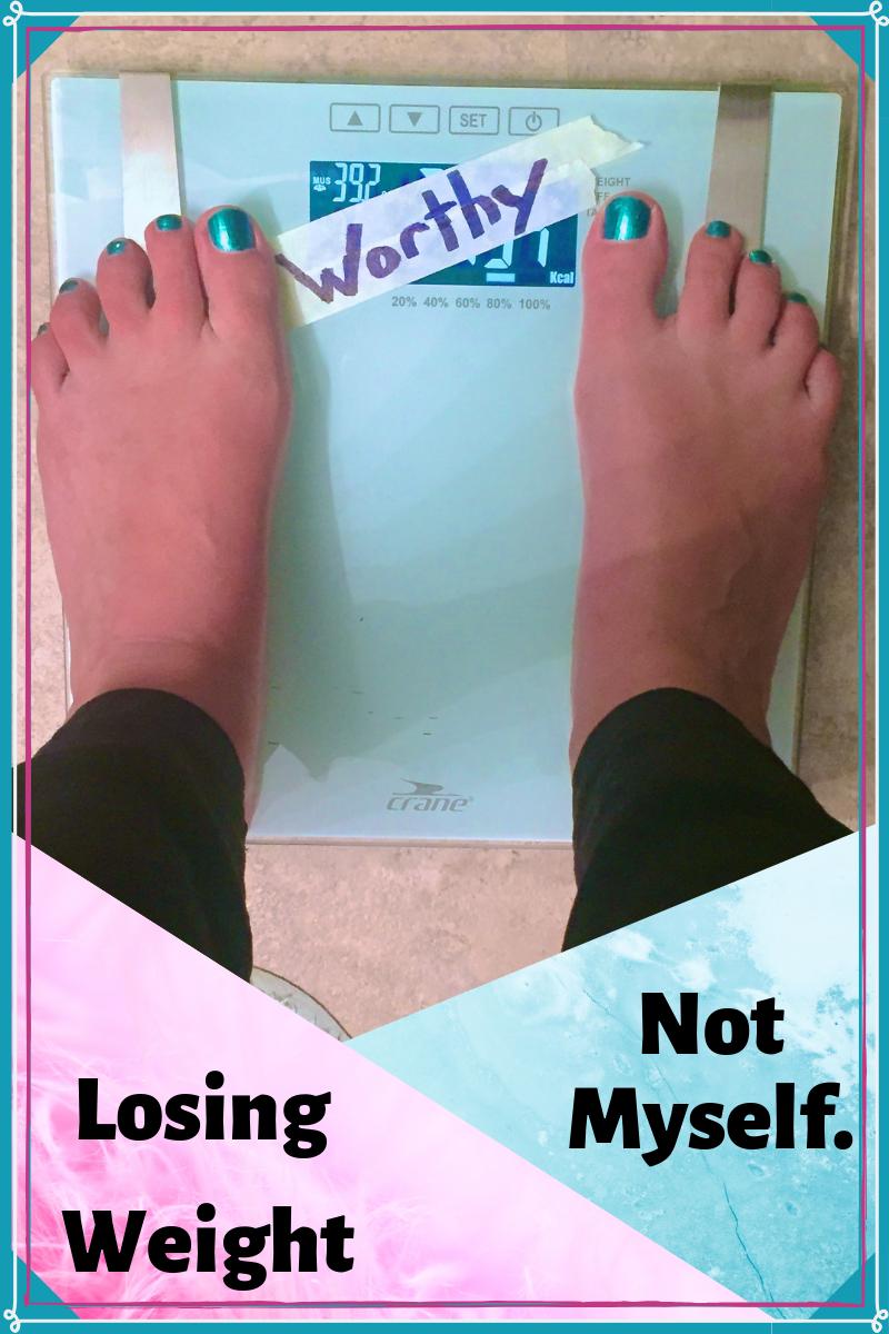 Losing Weight Not Myself
