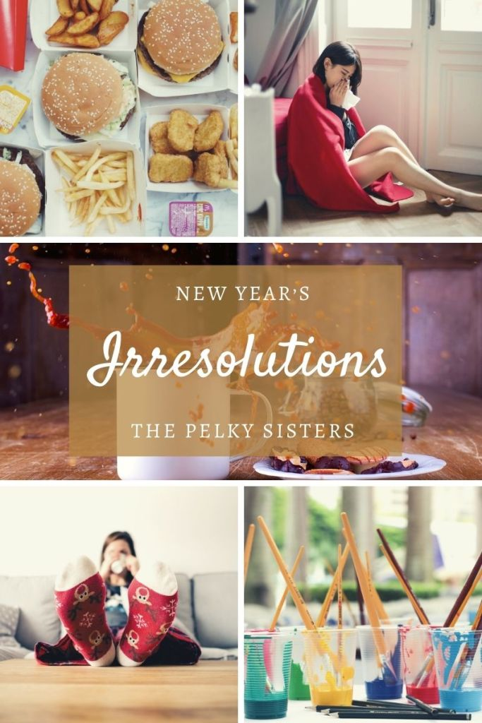 New Year's Irresolutions